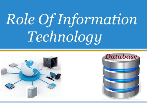 Role Of Informtion Technology