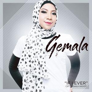Gemala - If I Ever