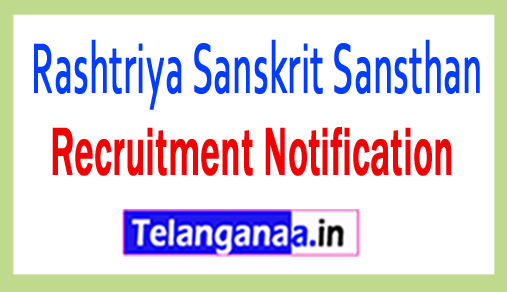 Rashtriya Sanskrit Sansthan Recruitment Notification