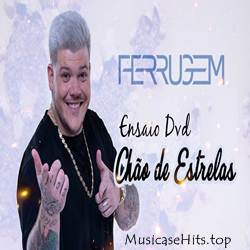 Baixar CD Ensaio DVD Chão de Estrelas - Ferrugem 2019 Grátis