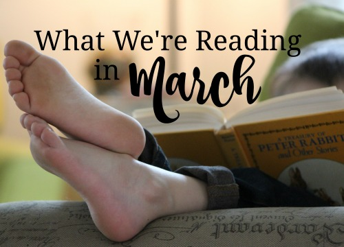 List of books one homeschool family is reading in March