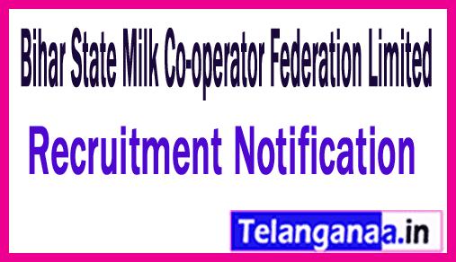 Bihar State Milk Co-operative Federation Recruitment Notification