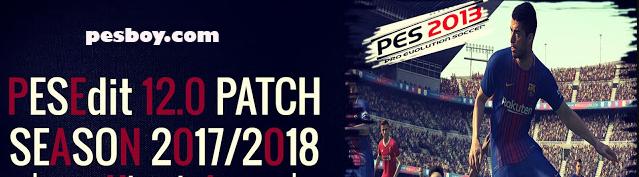 PES 2013 Patch PESEdit 12.0 Plus Update 12.1 2017/2018 by Minosta4u