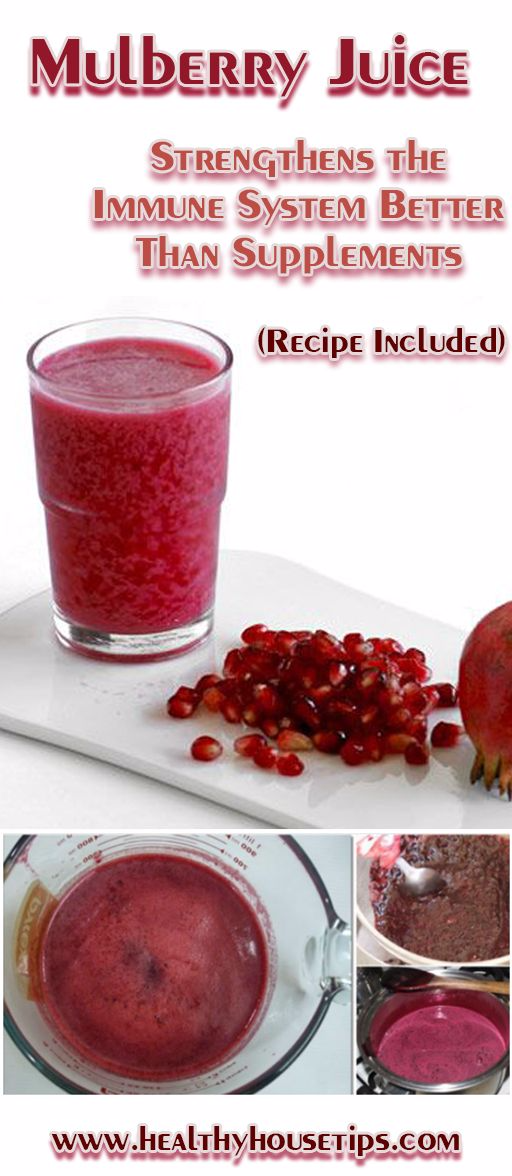 MULBERRY JUICE – STRENGTHENS THE IMMUNE SYSTEM BETTER THAN SUPPLEMENTS (RECIPE INCLUDED)