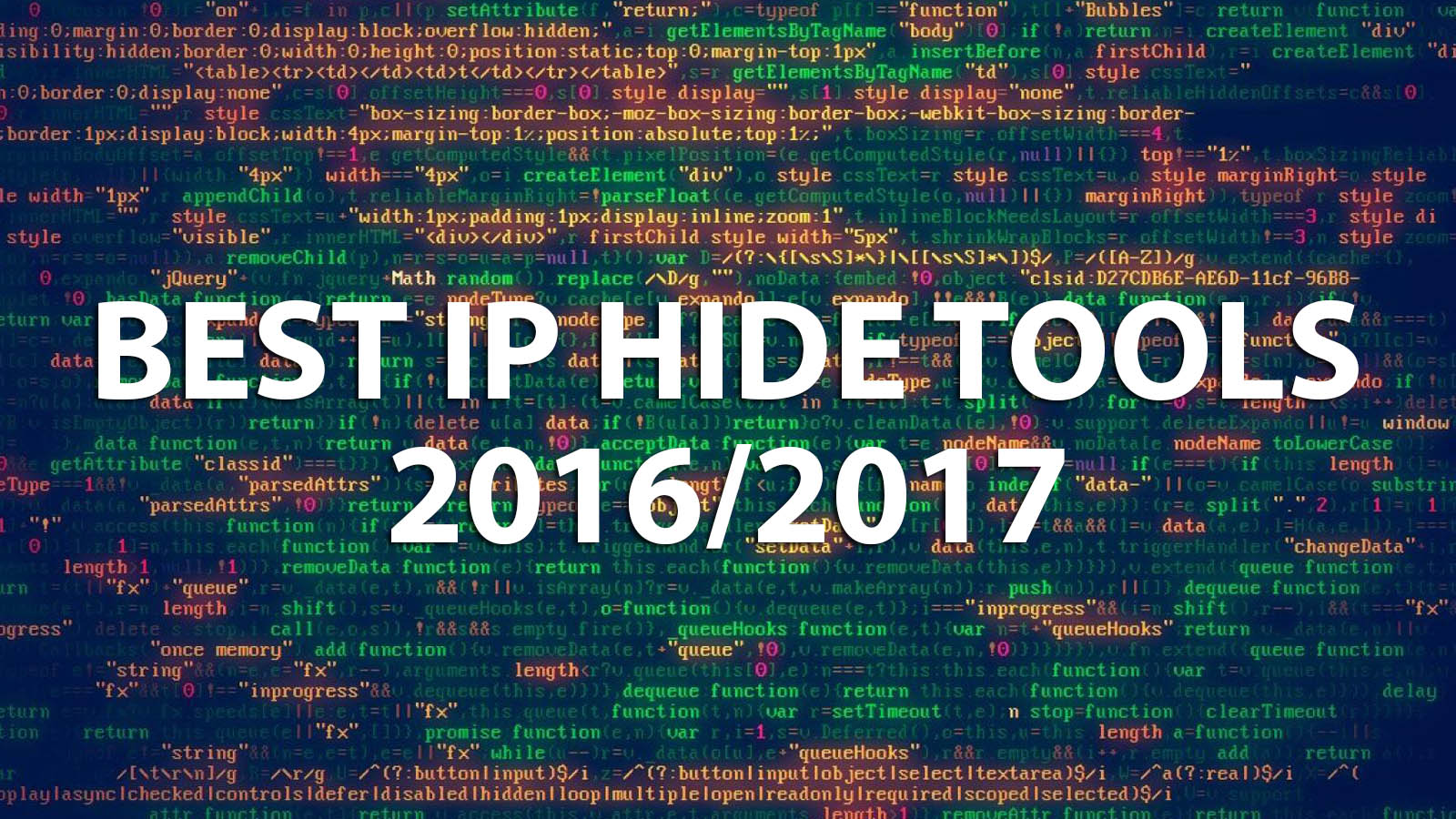 14 Best IP Hide Tools 2016/2017