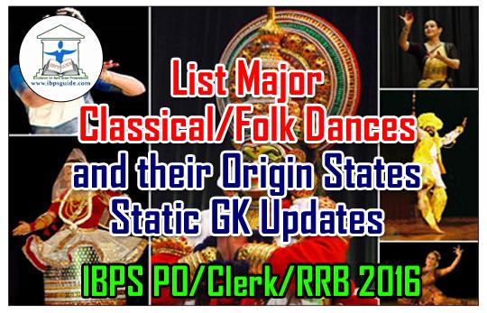 List Major Classical/Folk Dances and their Origin States