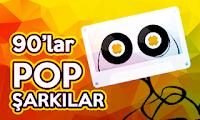 90'lar Pop Şarkıları