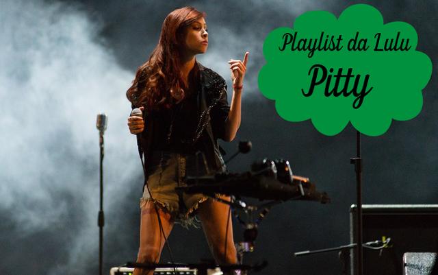 Playlist da Lulu: Dê um rolê - Pitty, trilha sonora de Rock Story