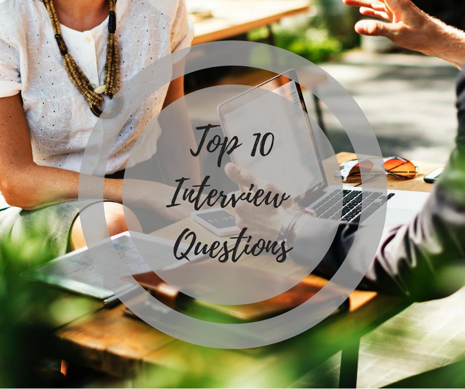 Stephanie Kamp Blog: Top 10 Interviews Questions