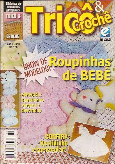 Revista Tricô & Crochê N° 8-Roupinhas De Bebê