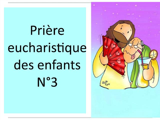 Prière eucharistique des enfants n°3