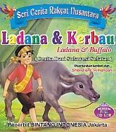 Seri Cerita Rakyat Nusantara – Ladana & Kerbau, Ladan & Buffalo (Cerita Dari Sulawesi Selatan) – Bilingual Full Collor