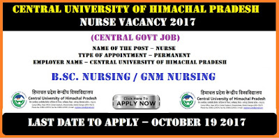 Central University of Himachal Pradesh Nurse Vacancy October 2017 (central govt job)