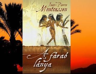 Jean-Pierre Montcassen A farao lanya