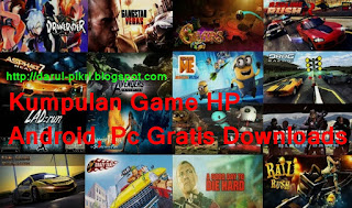 Kumpulan Game HP,  Android, Pc Gratis Downloads