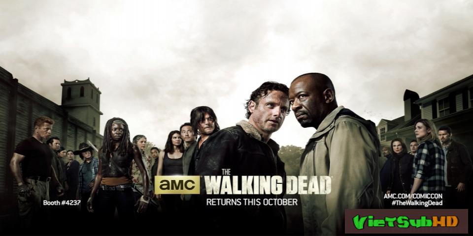 Phim Xác Sống 6 Hoàn Tất (16/16) VietSub HD | The Walking Dead (season 6) 2015