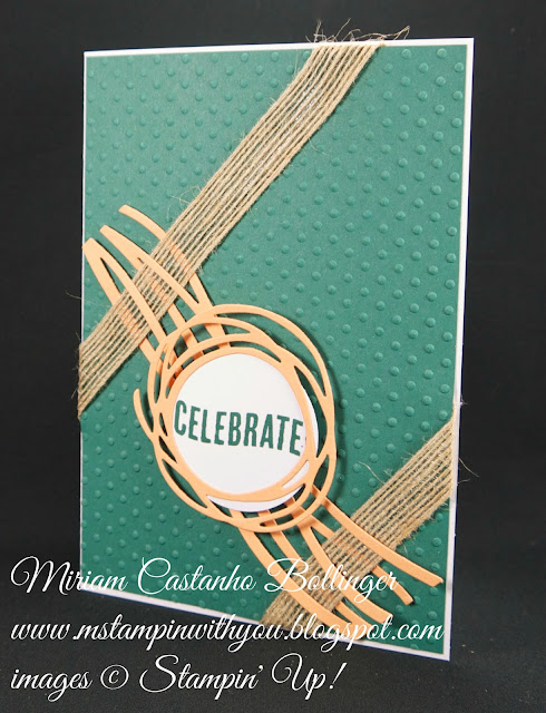 Miriam Castanho-Bollinger, #mstampinwithyou, stampin up, demonstrator, dsc, all occasions card, celebrate today stamp set, big shot, swirly scribbles thinlits, perfect polka dot, burlap ribbon, su