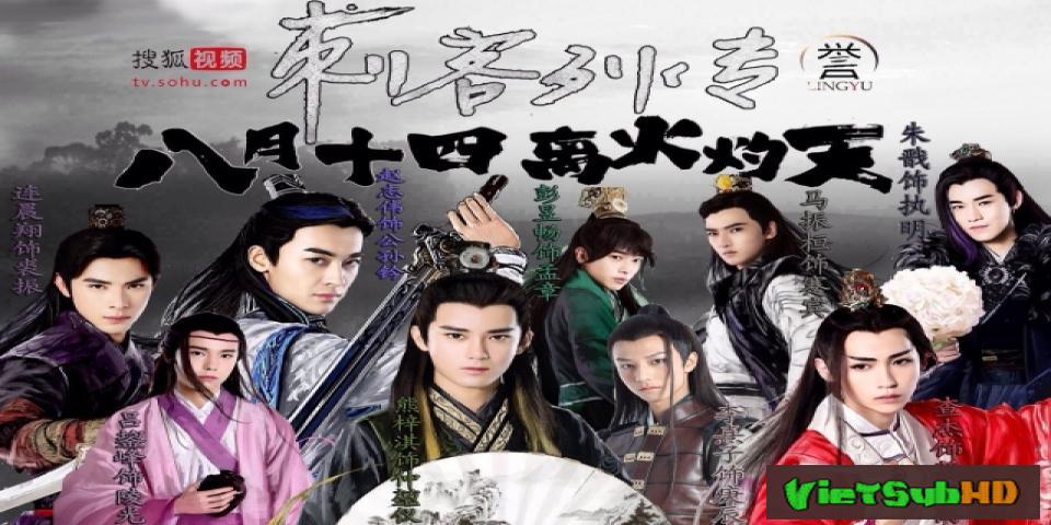 Phim Thích Khách Liệt Truyện Tập 32 VietSub HD | Men With Swords 2016