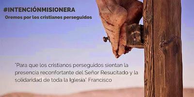 El Papa Francisco pide rezar por los cristianos perseguidos