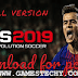 Pro Evolution Soccer Unlock [PES 2019] Free Download PC Game