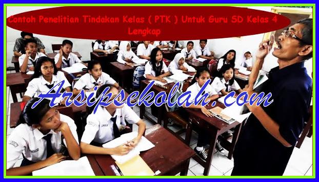 Download Contoh Penelitian Tindakan Kelas(PTK) SD Kelas 4 Lengkap Terbaru