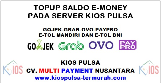 Saldo E-Money Murah Kios Pulsa
