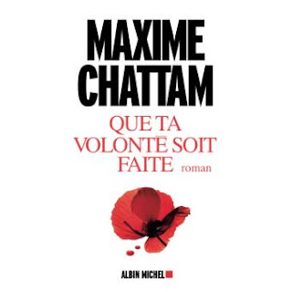 Maxime Chattam que ta volonté soit faite