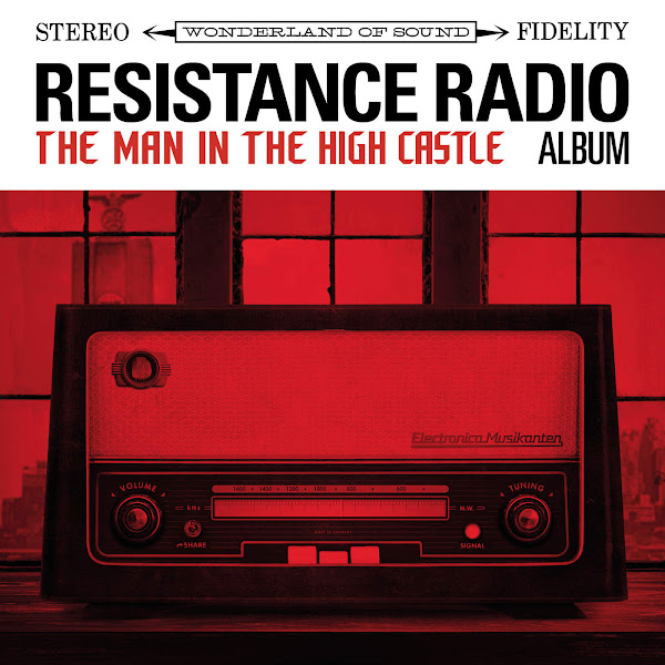 Various Artists - Resistance Radio: The Man in the High Castle Album Cover