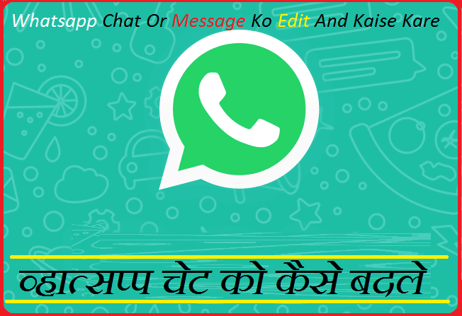 Whatsapp-Ke-Message-Ko-Edit-Or-Change-Kaise-Kare
