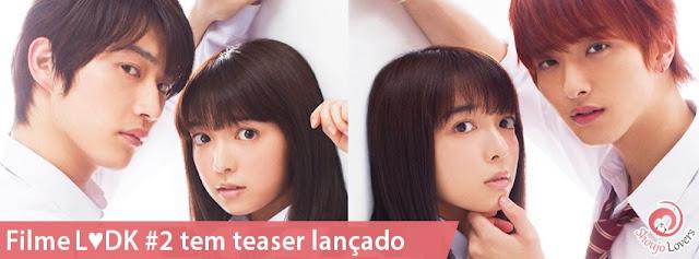 Filme de L♥DK 2 tem teaser lançado