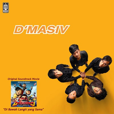 d'Masiv - Di Bawah Langit Yang Sama (OST BoBoiBoy The Movie)