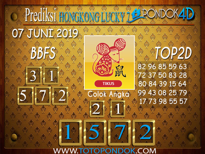 Prediksi Togel HONGKONG LUCKY 7 PONDOK4D 07 JUNI 2019