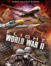 Flight World War II | Bmovies