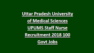 Uttar Pradesh University of Medical Sciences UPUMS Staff Nurse Recruitment 2018 Notification 100 Govt Jobs