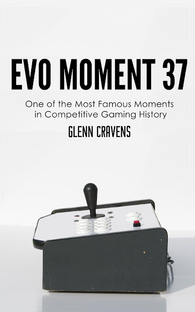 Evo Moment 37: One of the Most Famous Moments in Competitive Gaming History (English Edition) eBook Kindle