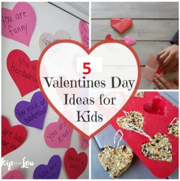 Top 5 Happy Valentines Day Ideas For Kids 2019 Earlyintime Com