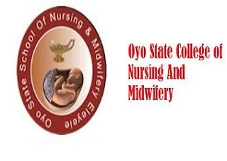 Oyo State College of Nursing and Midwifery, Kishi 2018 Form