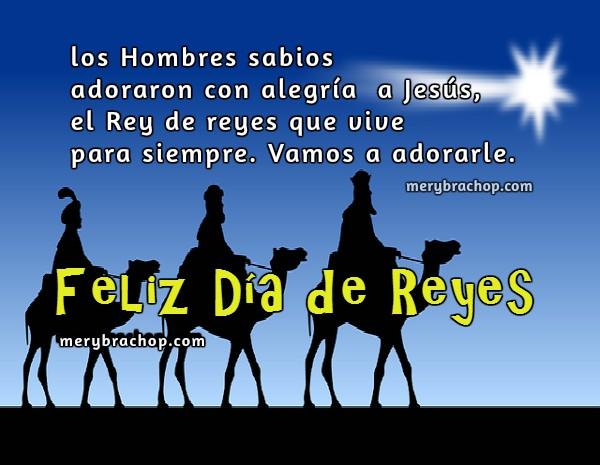 Imagen del día de reyes con frases, feliz día de reyes por Mery Bracho.