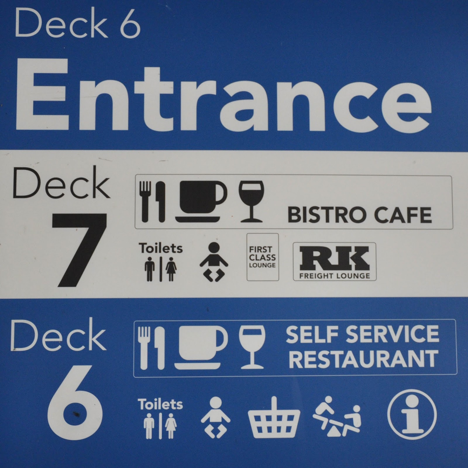 A sign on the DFDS Saeways Ferry, The English Channel, on the way back from France