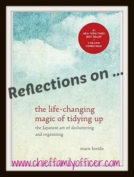 Reflections on the Life-Changing Magic of Tidying Up | Chief Family Officer