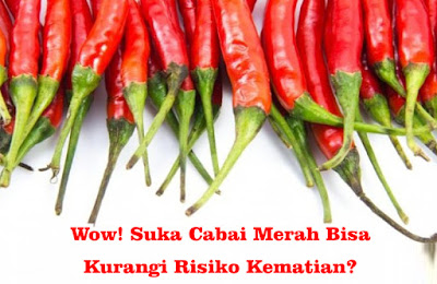 Wow! Suka Cabai Merah Bisa Kurangi Risiko Kematian?