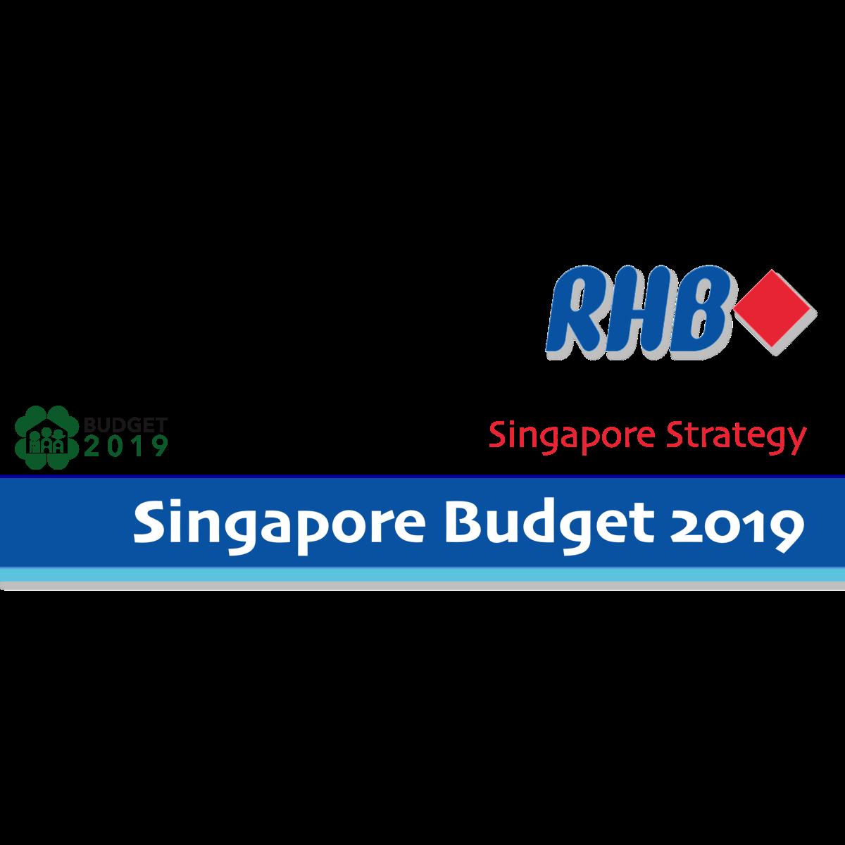 2019 Singapore Budget - RHB Invest Research | SGinvestors.io