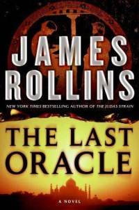The Last Oracle - Sigma Force 5 By James Rollins