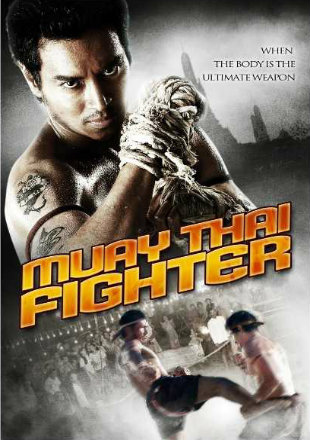Muay Thai Chaiya 2007 Hollywood Dual Audio Hindi BRRip 720p