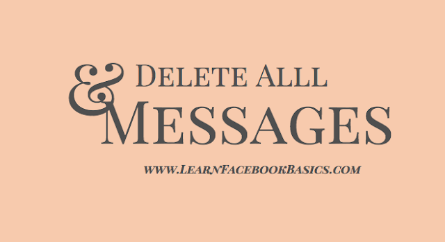 Delete all messages at once on Facebook