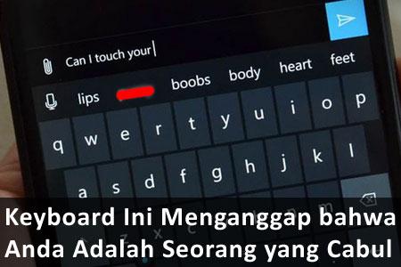 Stereotipe Cabul Ala App Keyboard Microsoft dan Apple