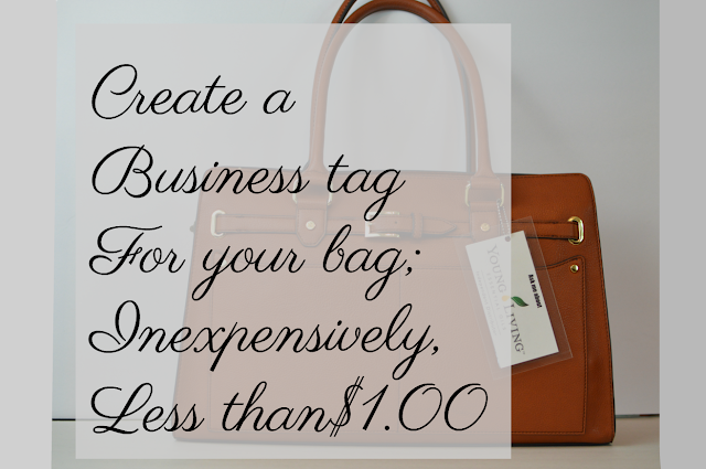 How to inexpensively create, less than $1.00, a business tag for your handbag
