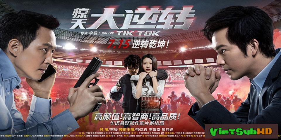 Phim Kinh Thiên Đại Nghịch Chuyển VietSub HD | Tik Tok 2016