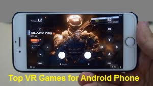Top VR Games for Android Phone