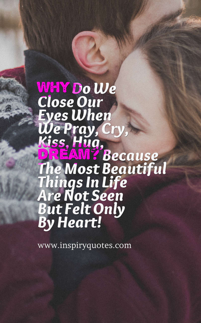 Truth Quotes Relationship Quotes About Love Feelings In English Images Love Quote And Sayings For Her For Him Why Do We Close Our Eyes When We Pray